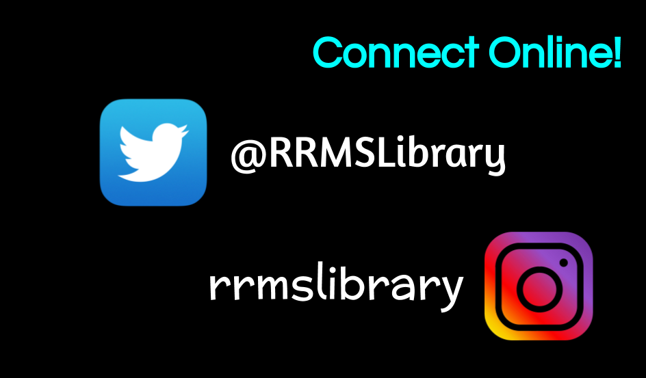 RRMS Social Media rrmslibrary Twitter and Instagram